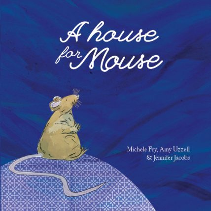 a-house-for-mouse_front-cover_20140908-428x428